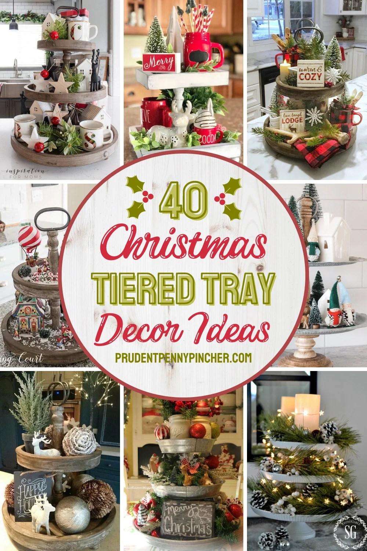 40 Tiered Tray Christmas Decor Ideas