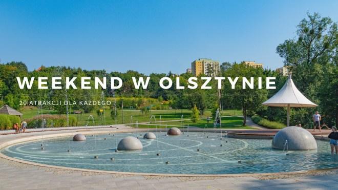 weekend w Olsztynie