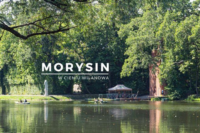 Morysin - w cieniu Wilanowa