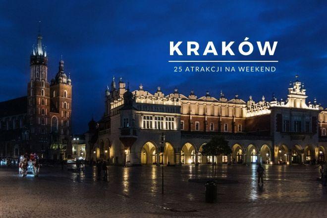 Co zobaczyć w Krakowie - atrakcje na weekend