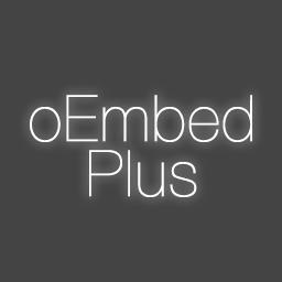 oEmbed Plus