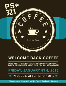PTA Welcome Back Coffee — Jan 8, 2016