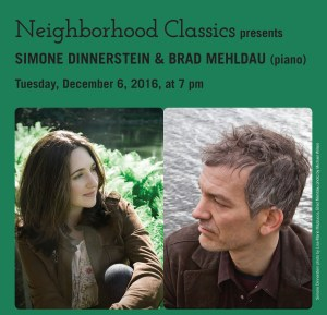 Sold Out! Pianists Simone Dinnerstein and Brad Mehldau on December 6