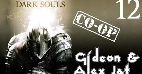 Прохождение Dark Souls. Co-op: Gideon  Alex Jat — Часть 12 (Это ловушка!)