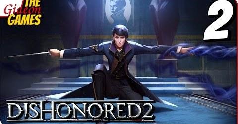 Прохождение Dishonored 2 2  ПРИБЫТИЕ В КАРНАКУ
