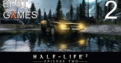 Best Games: Прохождение Half-Life 2 — Episode Two (HD) — Часть 2 (Кольцо Ворта)