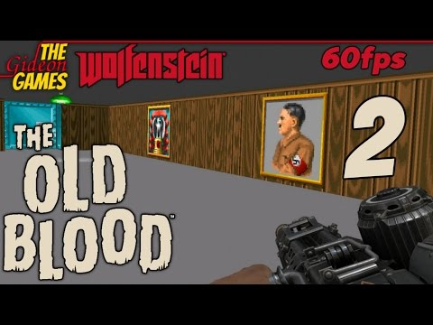 Прохождение Wolfenstein: The Old Blood на Русском PС60fps — Часть 2 (Как в старые добрые…)