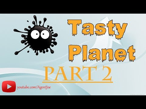 Tasty Planet part 2