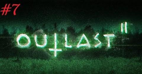 Прохождение Outlast 2 2017 #7 ► ответка для бабищи