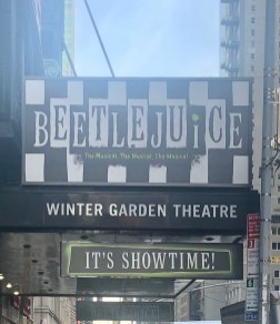 Entrance Signage: Beetlejuice Winter Garden Theatre