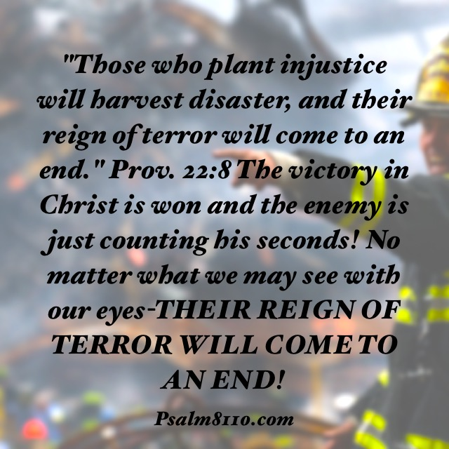 Their Reign Of Terror Will Come To An End God Said So September 9