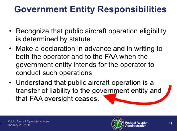Public aircraft operations and COA UAS activities receive little oversight but shift responsibility.