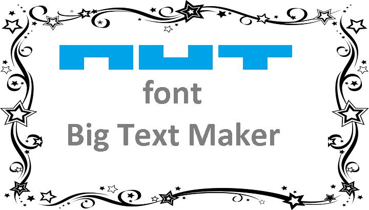 █▀█ █▄█ ▀█▀ font Big Text Maker