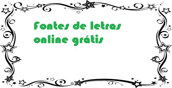 Fontes de letras online grátis
