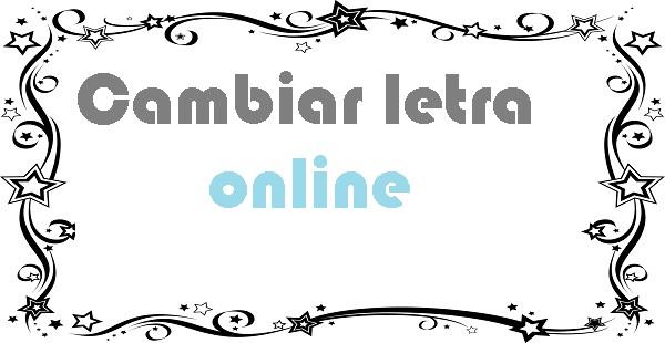 Cambiar letra online