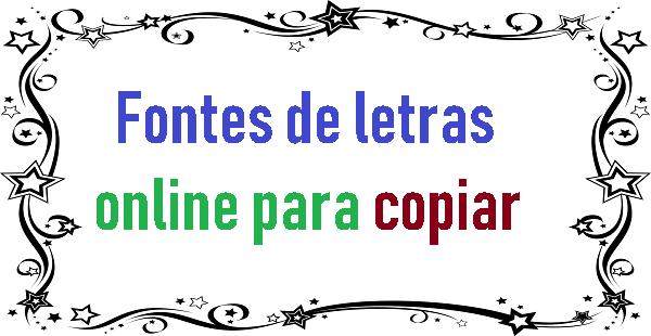 Fontes de letras online para copiar