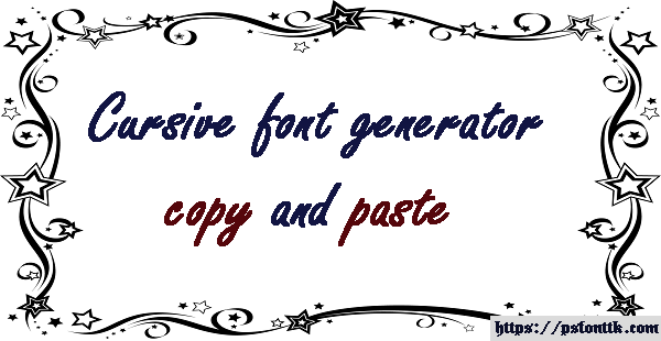 Cursive font generator copy and paste