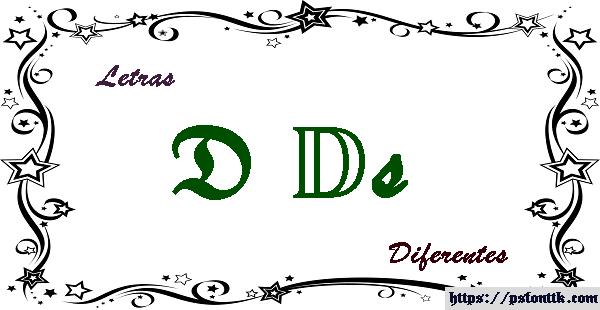 Letra D diferente