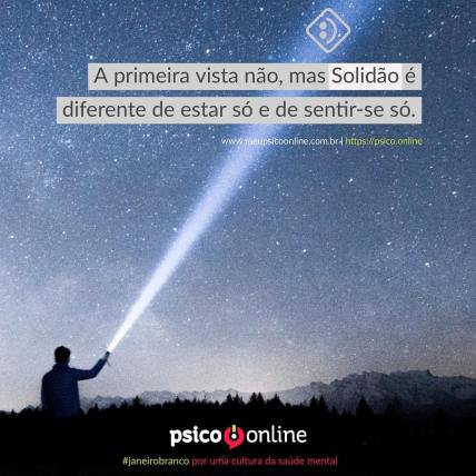 Solidão - Psico.online - #janeirobranco