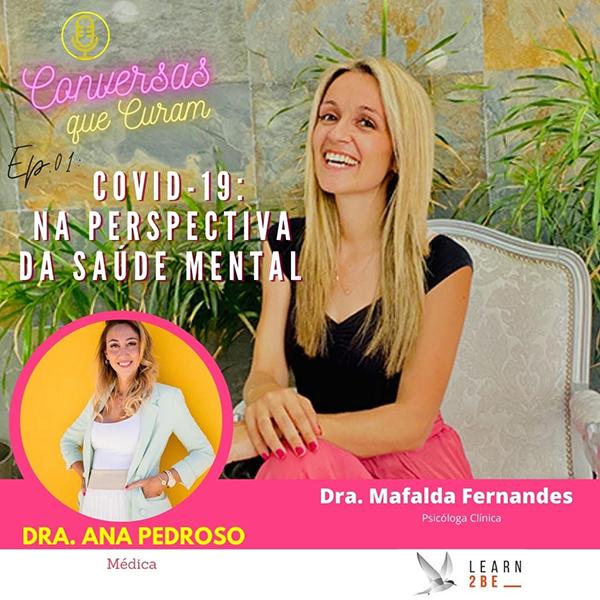 Conversas que curam - Ep1 - Dra. Mafalda Fernandes