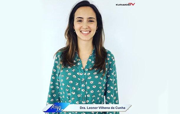 Dra. Leonor Cunha - kuriakos TV - banner
