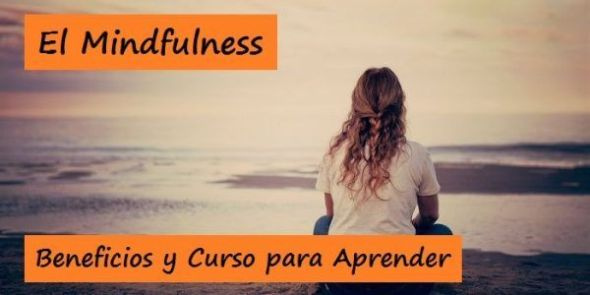 Mindfulness - Beneficios y Curso