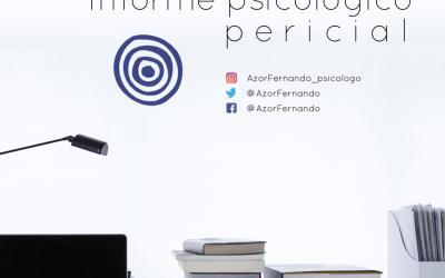 Informe pericial psicológico, Psicología Forense.