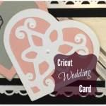 Cricut Wedding Card With Hearts
