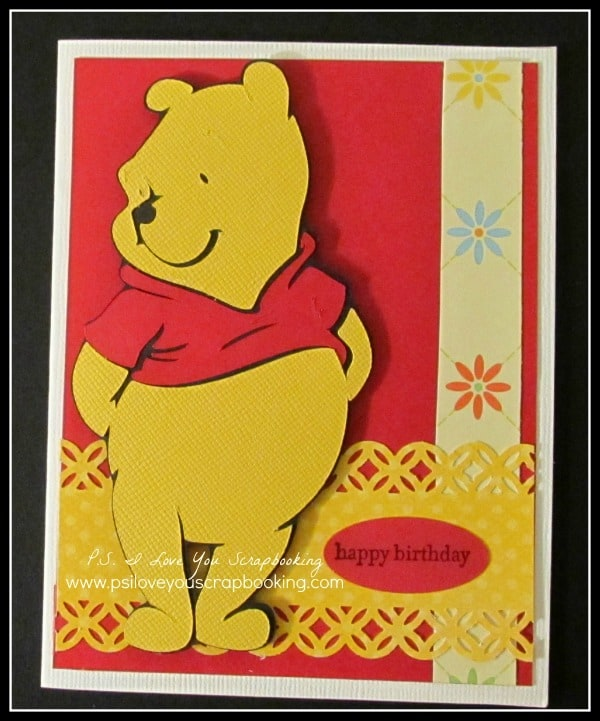 Winnie the Pooh Cricut Birthday Card using Pooh and Friends Cricut Cartridge
