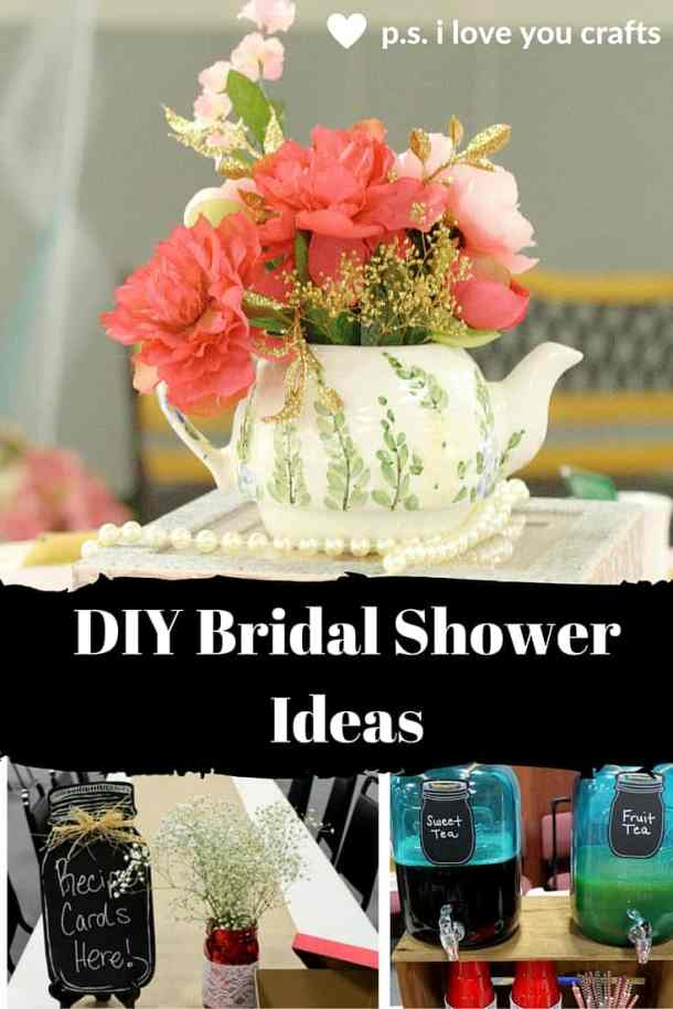 Diy Bridal Shower Ideas For A Fun Celebration P S I Love