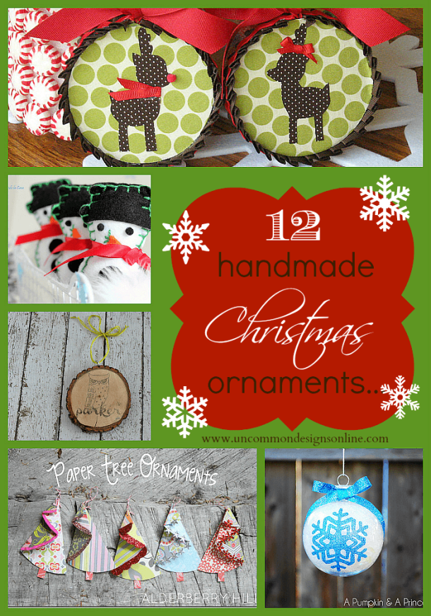 12 Handmade Ornaments - Handmade Christmas Ornaments are so much to create during the holiday season. Here are 65+ Homemade Christmas Ornaments for Kids and Adults. They are broken down into felt ornaments, Christmas balls, country and rustic Christmas ornaments, and Christmas ornaments that kids can make.