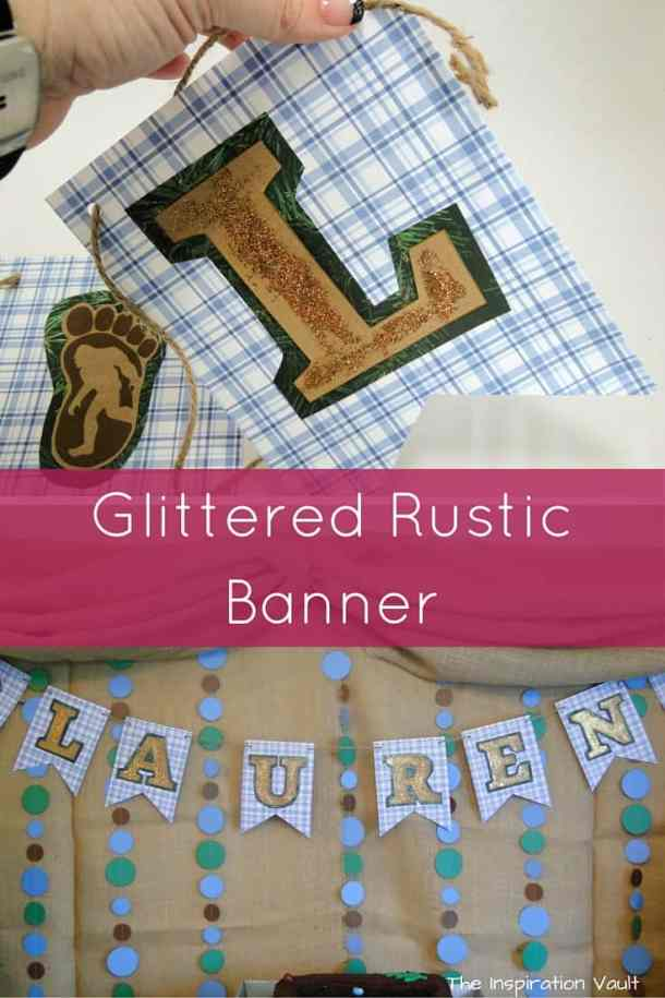 Glittered Rustic Banner for Camping or Big Foot Party - DIY Pennant Banners can be made for any holiday or occasion. They look great hanging on a mantel as part of your home decor or on the wall for a party decoration. They are easy to make to fit any theme or budget. They are particular popular for birthday parties, and bridal showers,