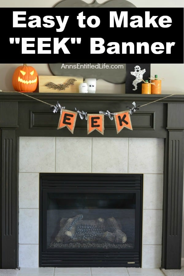 Halloween Eek Banner - DIY Pennant Banners can be made for any holiday or occasion. They look great hanging on a mantel as part of your home decor or on the wall for a party decoration. They are easy to make to fit any theme or budget. They are particular popular for birthday parties, and bridal showers,