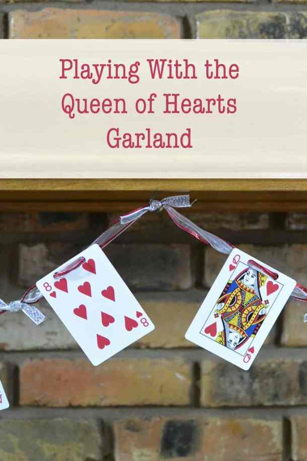 Playing with the Queen of Hearts Garland Banner - DIY Pennant Banners can be made for any holiday or occasion. They look great hanging on a mantel as part of your home decor or on the wall for a party decoration. They are easy to make to fit any theme or budget. They are particular popular for birthday parties, and bridal showers,