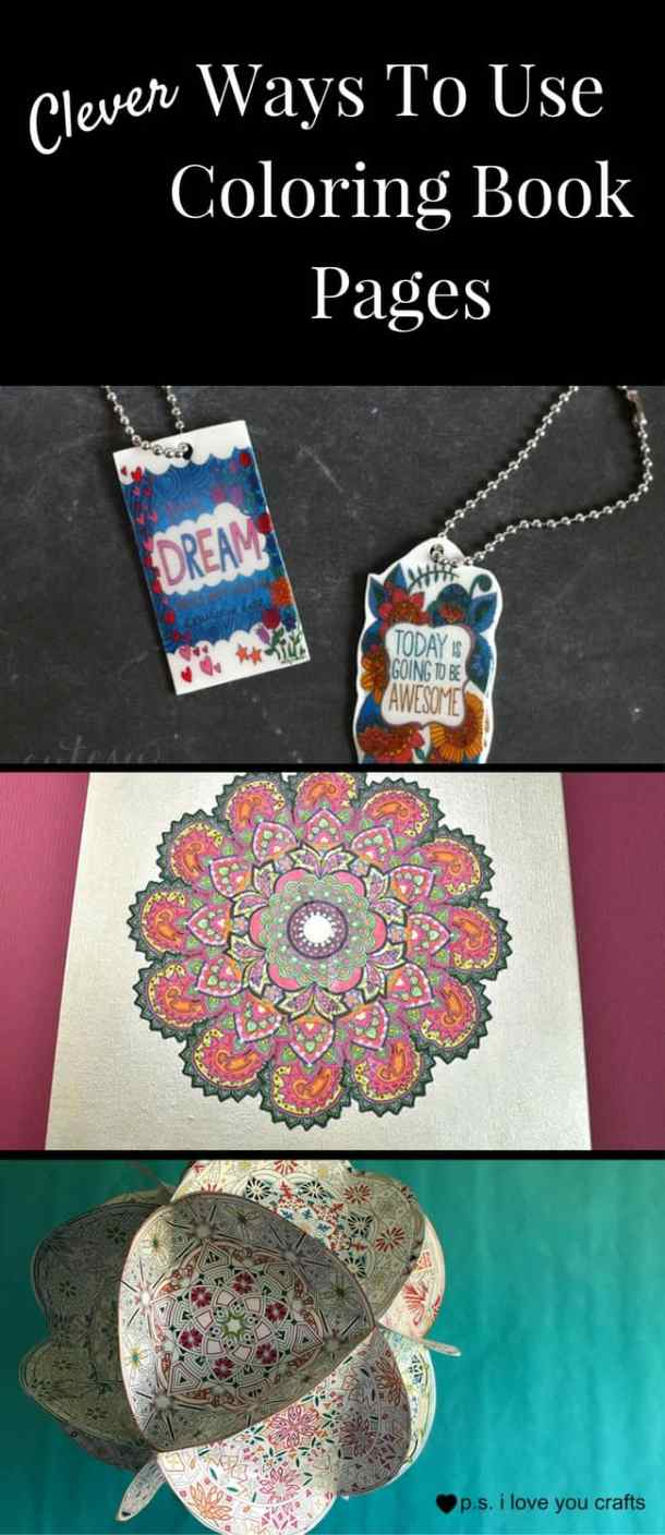 Here are some clever projects using Coloring Book Pages. These projects will give you away to enjoy and display Adult Coloring books.
