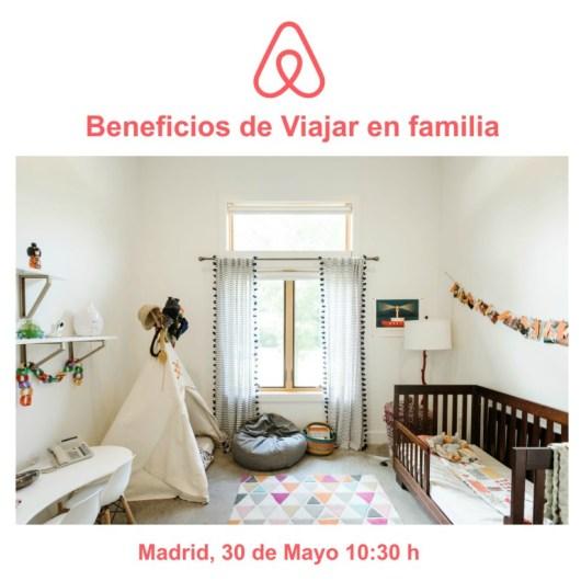 Beneficios de Viajar en Familia, Airbnb, madresfera, PSISE