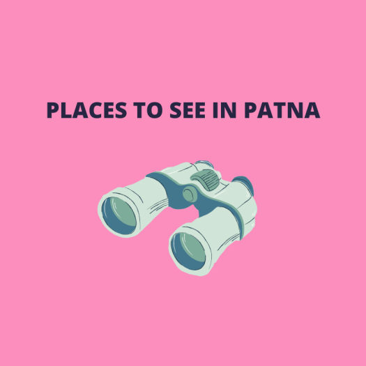 Places to see in Patna - Patna Shots