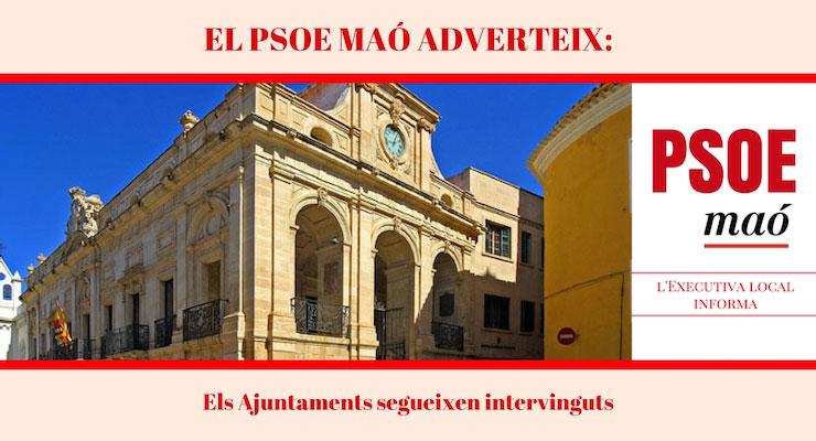 Ela adjuntamente segueixen intervinguts pelo Govern de Mariano Rajoy PSOE Maó