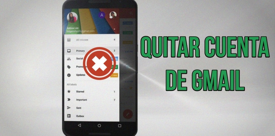 Eliminar cuenta Gmail Android