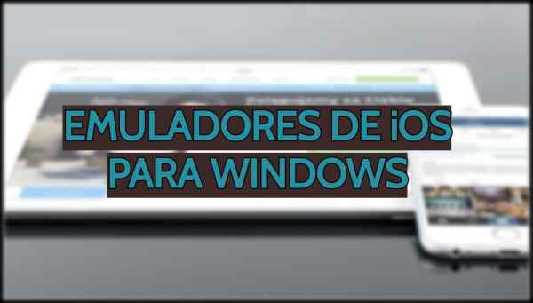 Emuladores de iOS para Windows