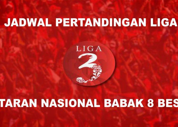 Jadwal Pertandingan Liga 3 Nasional Putaran 8 Besar