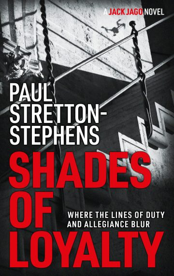 Shades of Loylaty - A Jack Jago Thriller (Book #2)