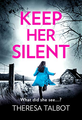 Keep Her Silent by Theresa Talbot