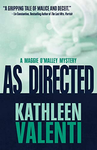 As Directed A Maggie O'Malley Mystery Book 3