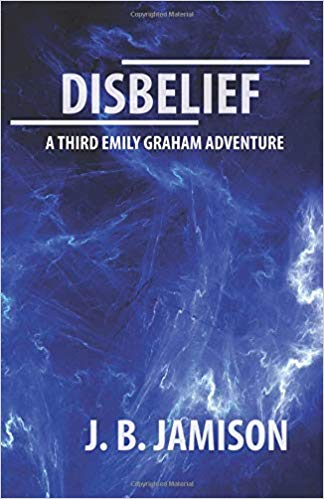 Disbelief by J.B. Jamison
