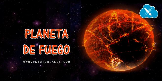 Cómo crear un planeta de fuego con Photoshop