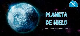 Cómo crear un planeta de hielo con Photoshop