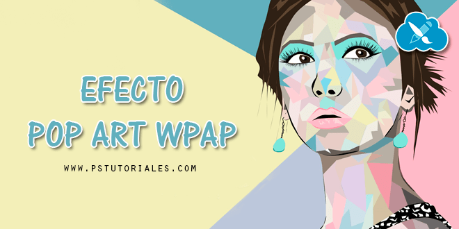 Efecto Pop Art WPAP con Photoshop
