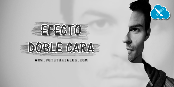 Efecto Doble Cara Photoshop Tutorial