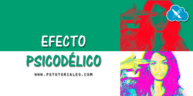 Efecto Psicodelia Photoshop Tutorial